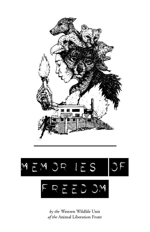 Read more about the article Memories of Freedom (Western Wildlife Unit of the Animal Liberation Front / Rod Coronado)