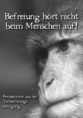 Read more about the article Befreiung hört nicht beim Menschen auf! – Perspektiven aus der Tierbefreiungsbewegung (BerTa, 2005)