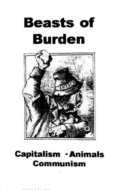 Beasts of Burden: Capitalism, Animals, Communism (1999)