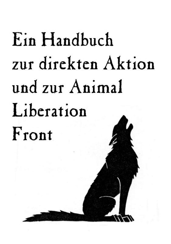 Read more about the article Ein Handbuch zur direkten Aktion und zur Animal Liberation Front