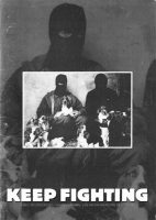 Keep Fighting: Three Interviews with Britain's Animal Liberation Front Press Officers (USA, 1996)