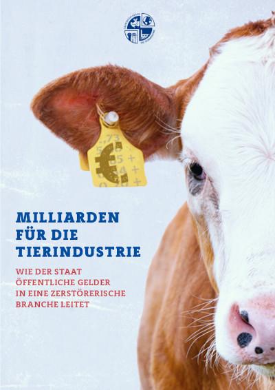 Read more about the article Studie: Milliarden für die Tierindustrie (2021)